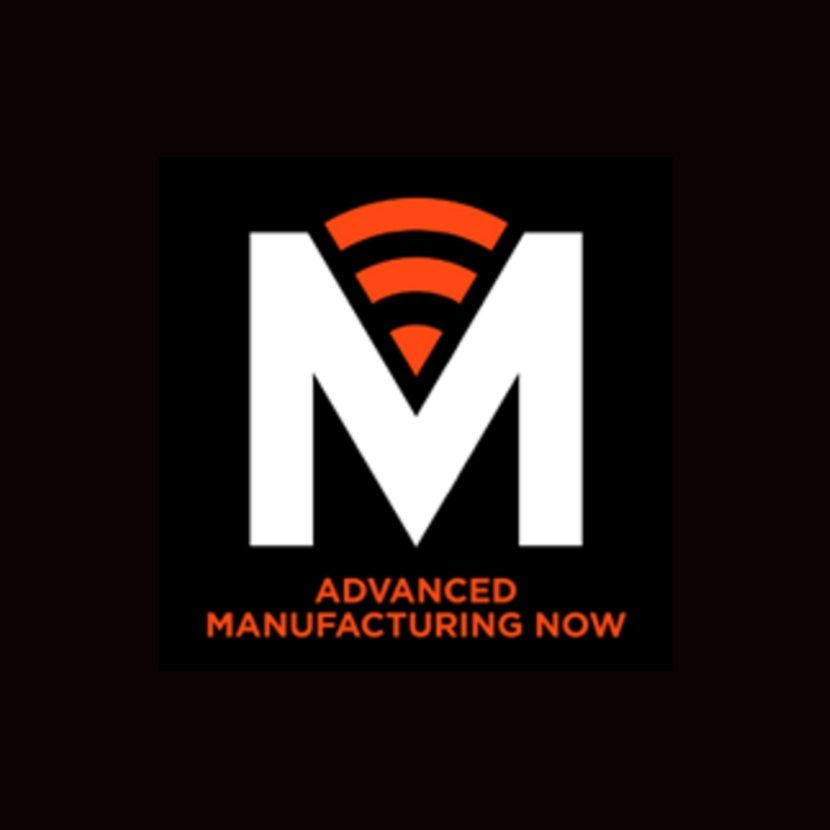 Advanced Manufacturing Now